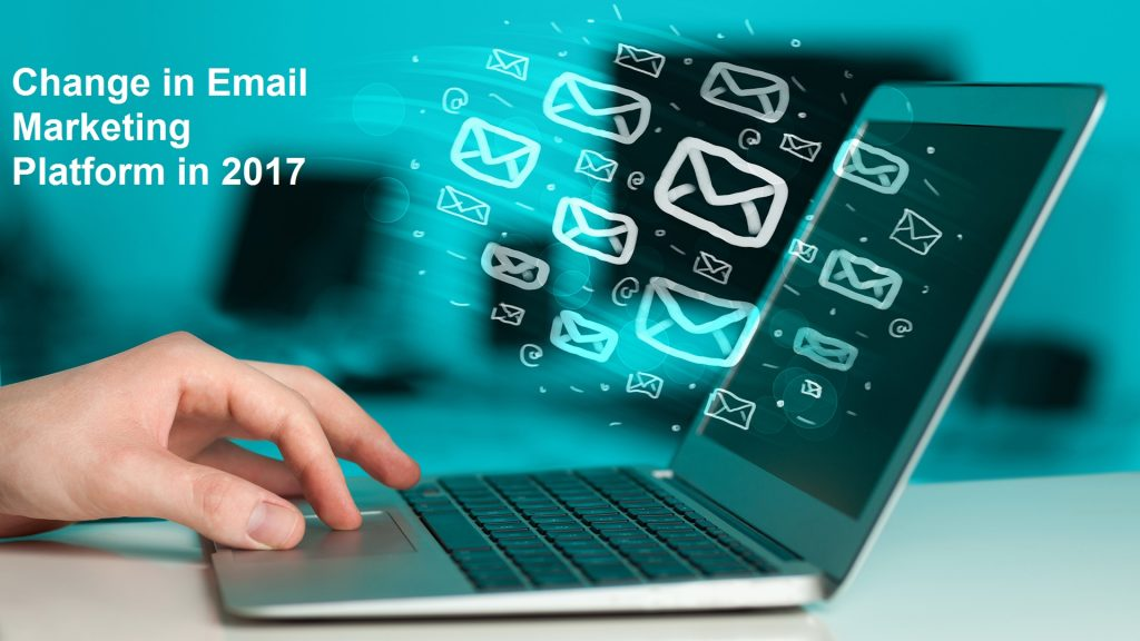 How Automation Is Bringing Change In Email Marketing Platform In 2017