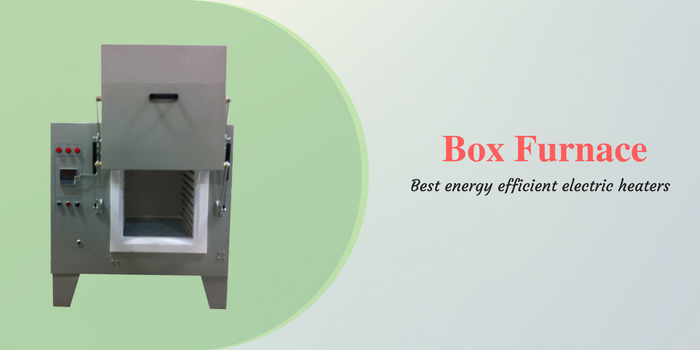 Advantages Of Using A Box Furnace For Heating