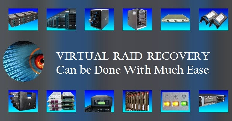 Virtual RAID Recovery Can be Done With Much Ease